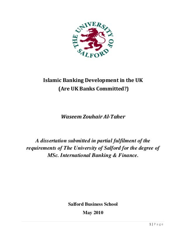 1 | P a g eIslamic Banking Development in the UK(Are UK Banks Committed?)Waseem Zouhair Al-TaherA dissertation submitted i...
