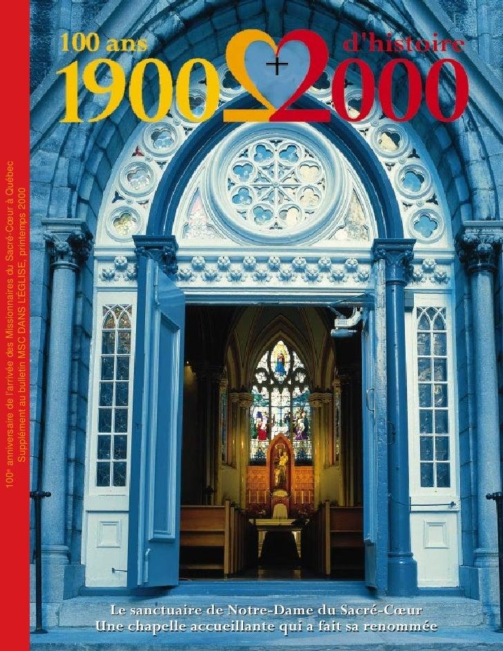 100e anniversaire de l'arrivée des Missionnaires du Sacré-Cœur à Québec                                                   ...