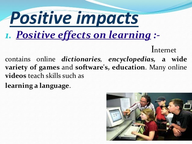 positive and negative aspects of computer literacy One enormous effect that i have seen in the classroom, in terms of writing, is the decline of a student's ability to write using complete sentences and complete words.