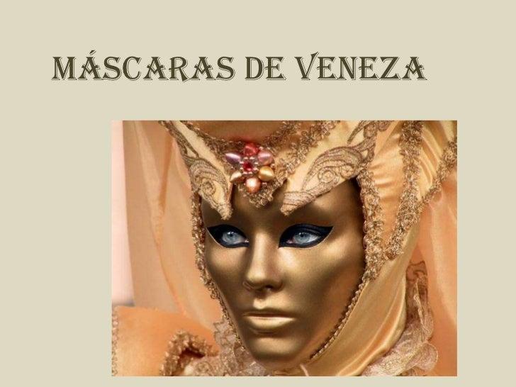 MÁSCARAS DE VENEZA<br />