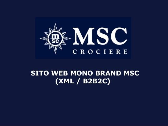 SITO WEB MONO BRAND MSC (XML / B2B2C)