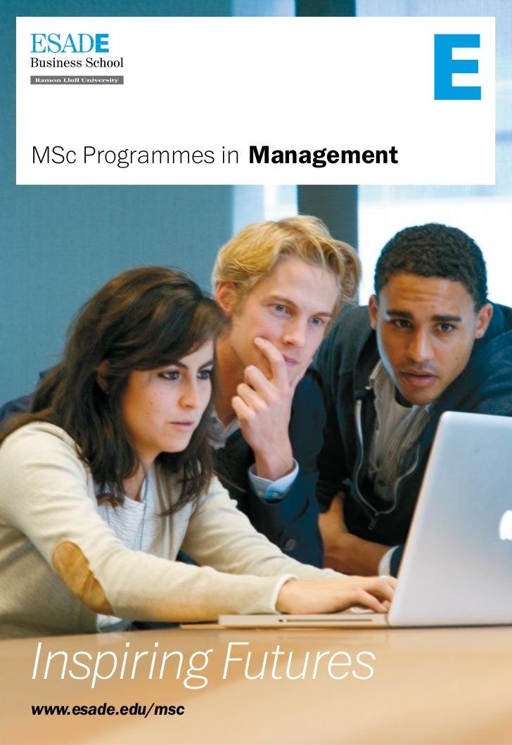 MSc Programmes in ManagementInspiring Futureswww.esade.edu/msc