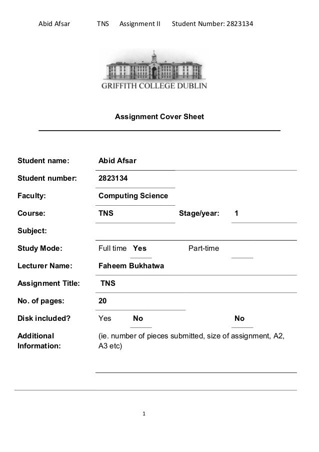 Abid Afsar     TNS    Assignment II   Student Number: 2823134                          Assignment Cover SheetStudent name:...