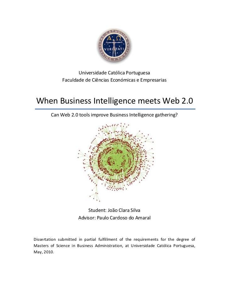 Universidade Católica Portuguesa              Faculdade de Ciências Económicas e Empresarias When Business Intelligence me...