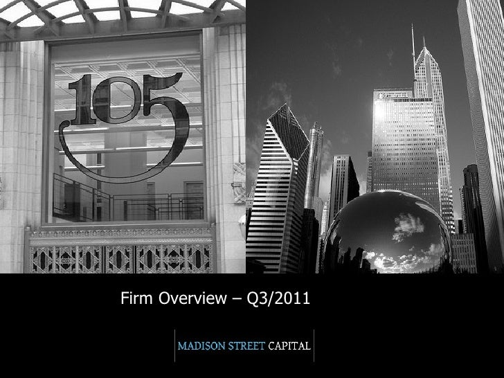 Firm Overview – Q3/2011