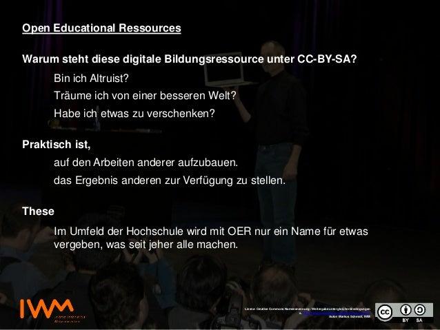 Open Educational Ressources Lizenz: Creative Commons Namensnennung - Weitergabe unter gleichen Bedingungen s. http://creat...