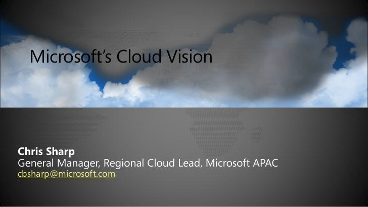 Microsoft's Cloud Visioncbsharp@microsoft.com