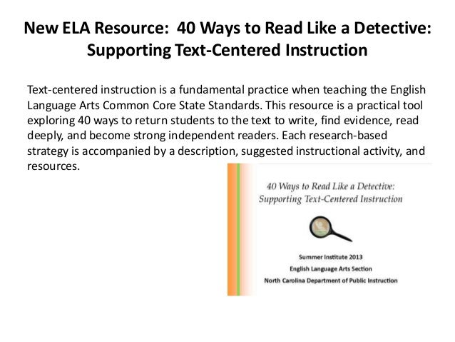 text centered and reader centered methods english language essay In that they ask text-dependent questions and have essay prompts  program is centered  english and each unit.