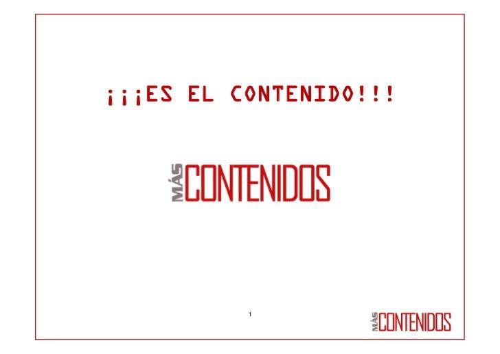 ¡¡¡ES EL CONTENIDO!!!          1