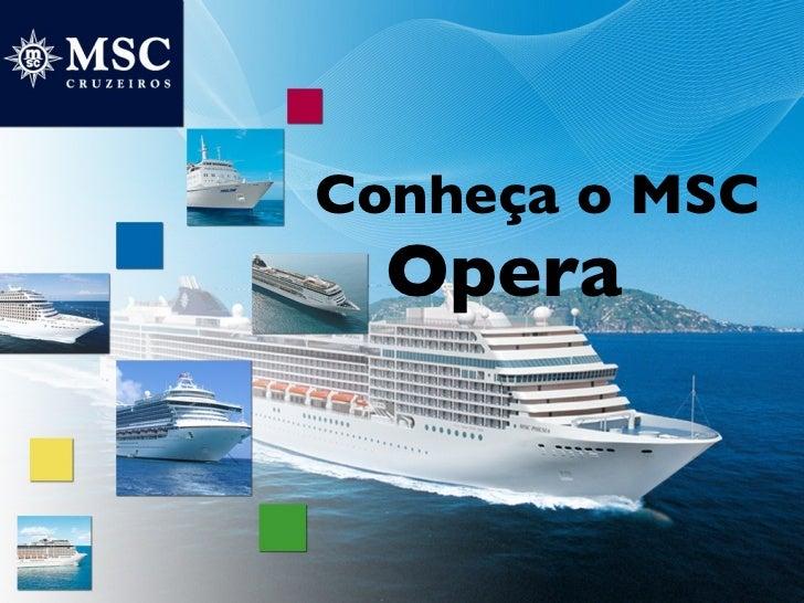 Conheça o MSC  Opera