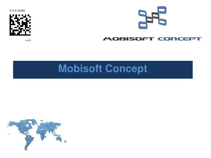 Mobisoft Concept <br />