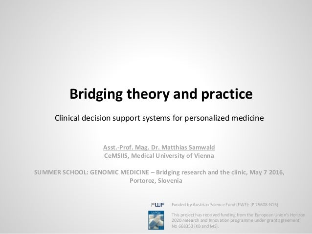 Clinical decision support systems for personalized medicine Asst.-Prof. Mag. Dr. Matthias Samwald CeMSIIS, Medical Univers...