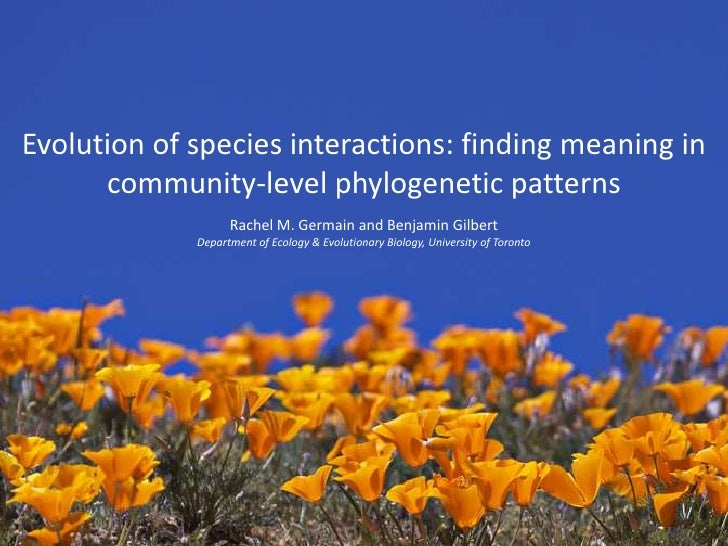 Evolution of species interactions: finding meaning in      community-level phylogenetic patterns                   Rachel ...