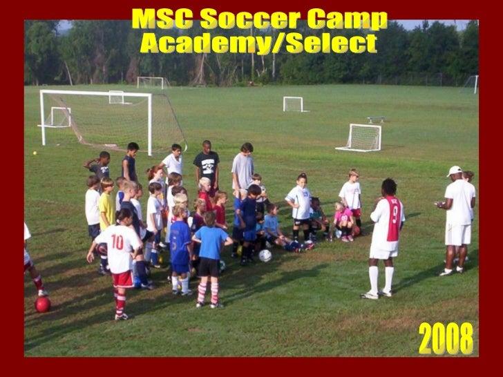 MSC Soccer Camp Academy/Select 2008