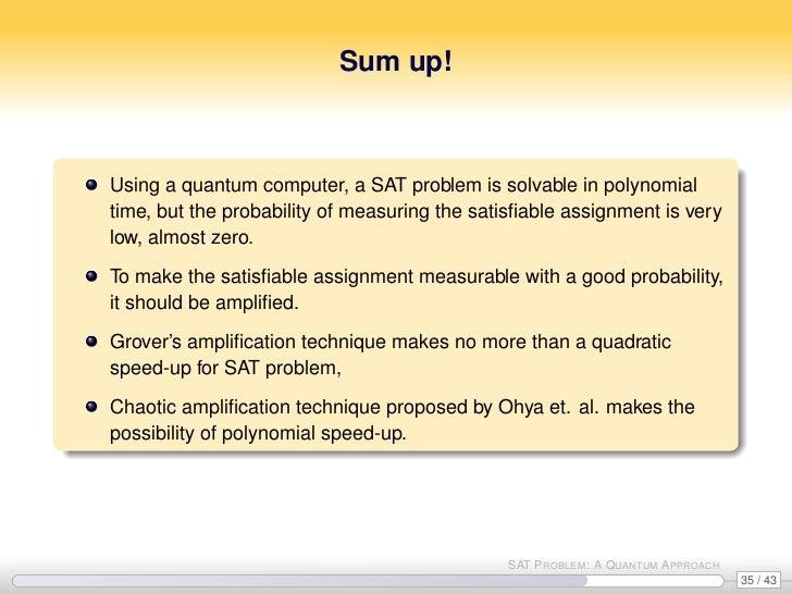 Sat Problem A Quantum Approach