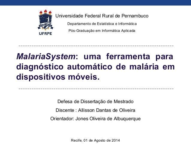 Defesa de Dissertação de Mestrado Discente : Allisson Dantas de Oliveira Orientador: Jones Oliveira de Albuquerque Recife,...