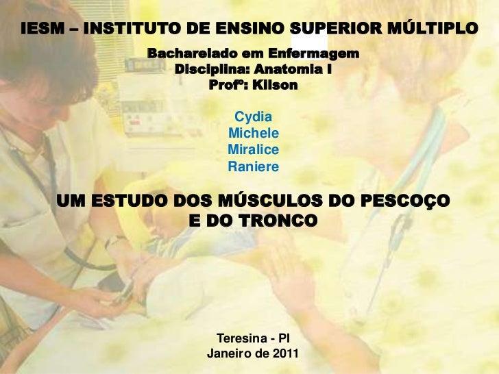 IESM – INSTITUTO DE ENSINO SUPERIOR MÚLTIPLO            Bacharelado em Enfermagem               Disciplina: Anatomia I    ...