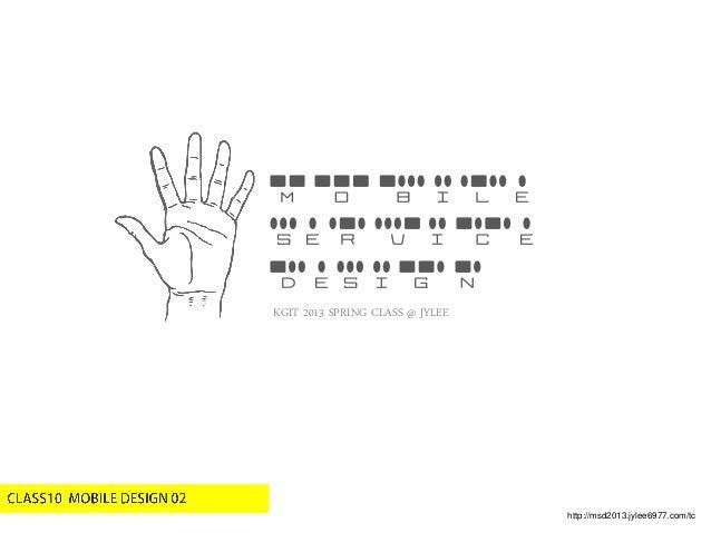 http://msd2013.jylee6977.com/tcKGIT 2013 SPRING CLASS @ JYLEEMobileServiceDesign