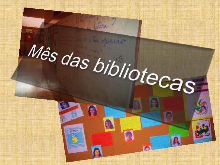 Mês das bibliotecas<br />
