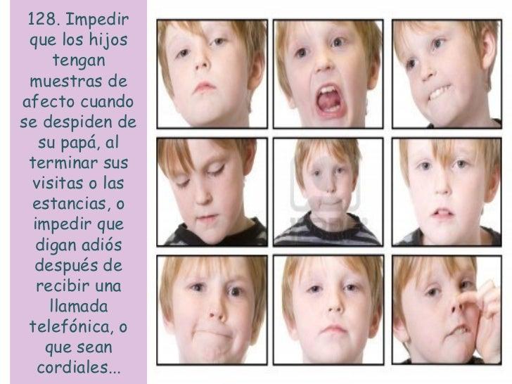 133. Ampliar      lasacusaciones de abuso a  la familiaextensa del     otro progenitor.
