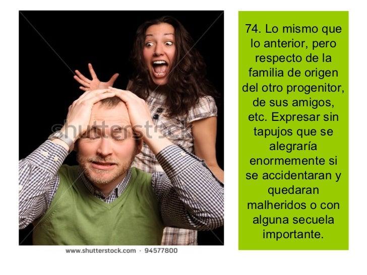 """79. No permitir que el hijo participe los fines de semana en actividades deportivas, o de otra clase, para """"castigar"""" de e..."""