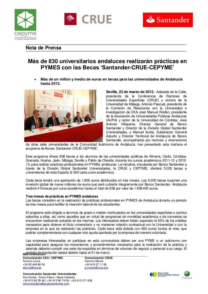 Nota de Prensa    Más de 830 universitarios andaluces realizarán prácticas en        PYMES con las Becas 'Santander-CRUE-C...