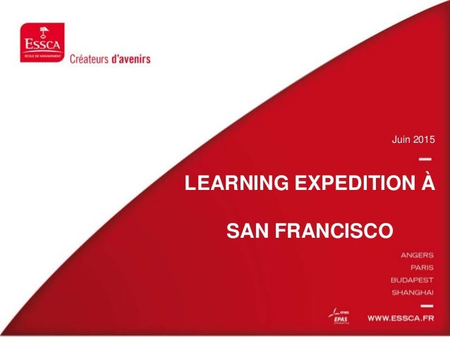 LEARNING EXPEDITION À SAN FRANCISCO Juin 2015