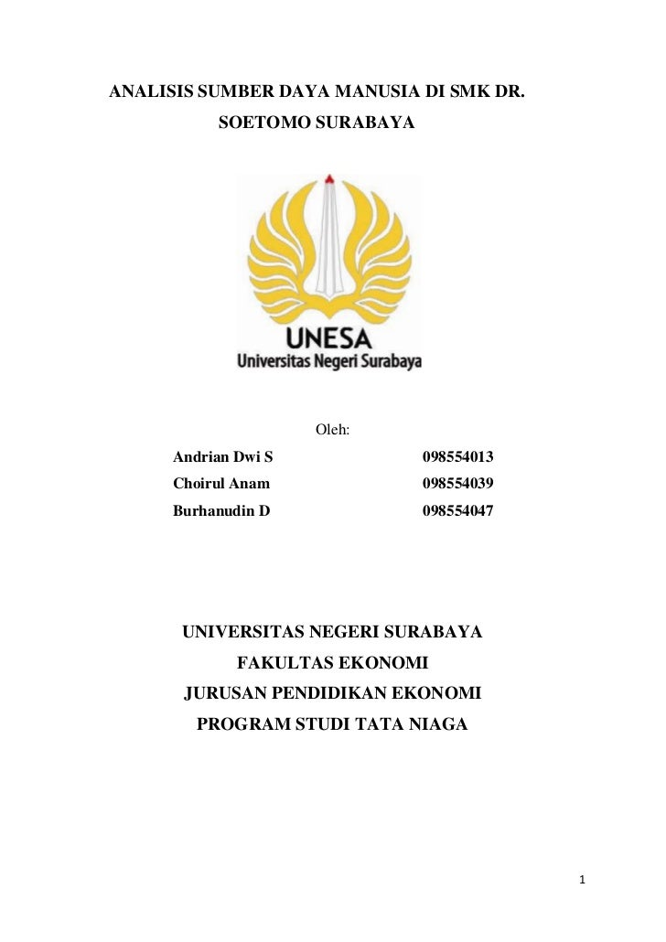 ANALISIS SUMBER DAYA MANUSIA DI SMK DR.           SOETOMO SURABAYA                     Oleh:     Andrian Dwi S            ...