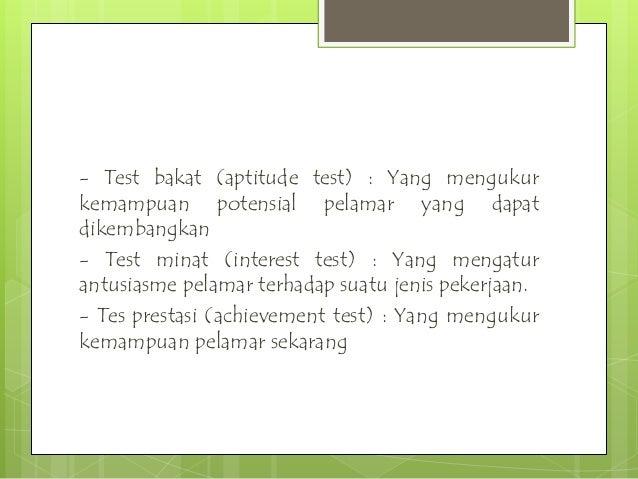 6.Tes Psikologi (Phsychological test) / psikotes Langkah-langkah pemeriksaan tes psikologi: 1. Persiapan: - spesifikasi ja...