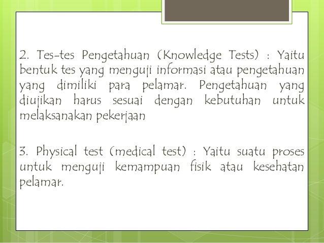 Alat-alat ukur peramalan psikologik 1. Tes Kecakapan, adalah tes yang dirancang untuk menentukan sejauh mana baiknya seseo...