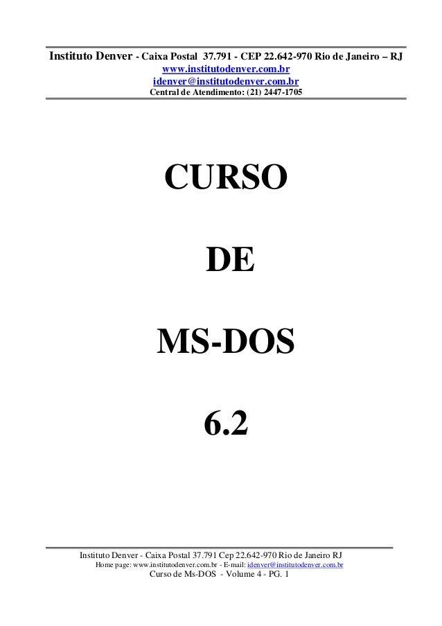 Instituto Denver - Caixa Postal 37.791 - CEP 22.642-970 Rio de Janeiro – RJ                              www.institutodenv...