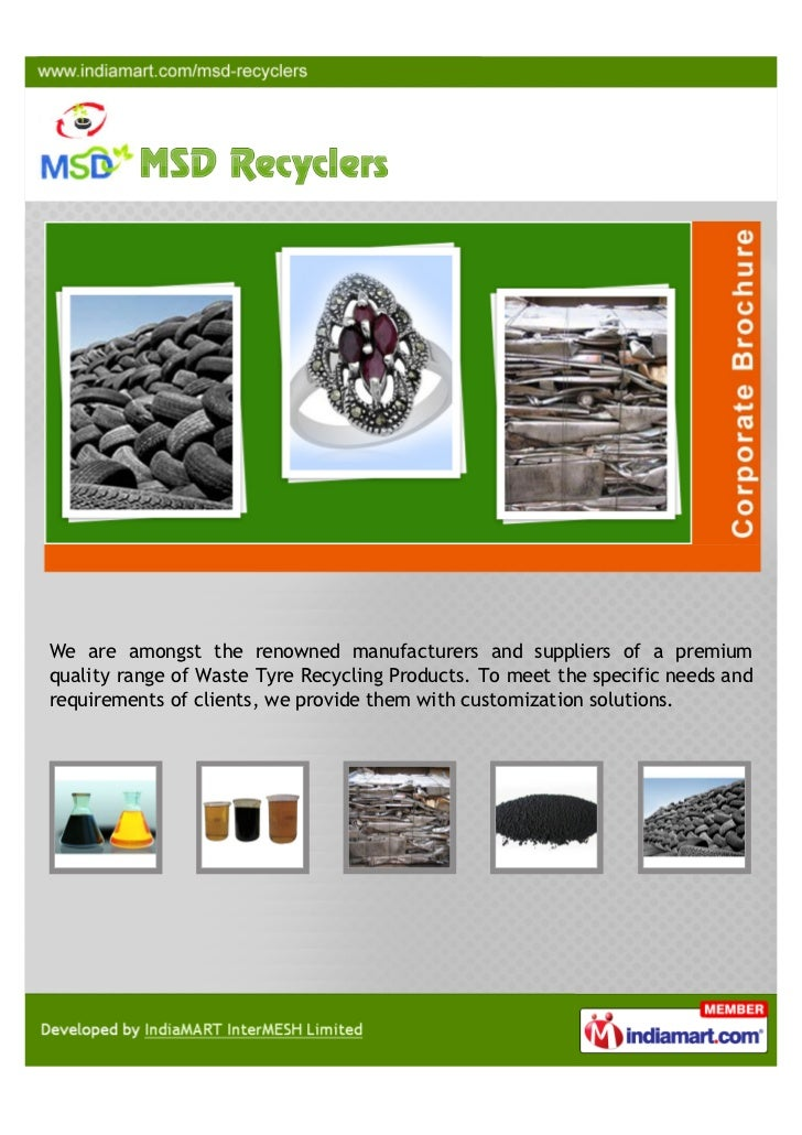 We are amongst the renowned manufacturers and suppliers of a premiumquality range of Waste Tyre Recycling Products. To mee...