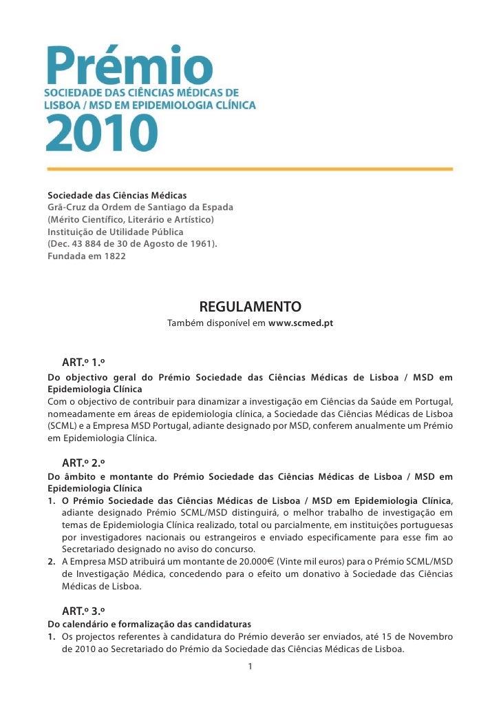 Regulamento do Prémio Sociedade das Ciências Médicas de Lisboa / MSD em Epidemiologia Clínica 2010