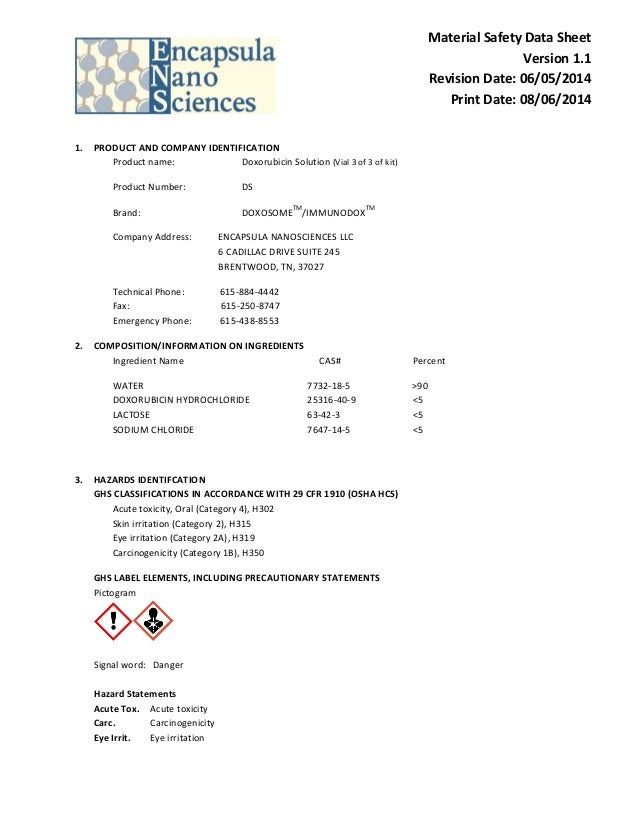 Material Safety Data Sheet Version 1.1 Revision Date: 06/05/2014 Print Date: 08/06/2014 1. PRODUCT AND COMPANY IDENTIFICAT...