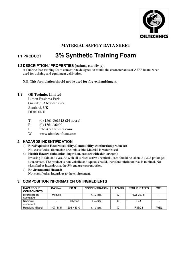 MATERIAL SAFETY DATA SHEET1.1 PRODUCT                   3% Synthetic Training Foam1.2 DESCRIPTION / PROPERTIES (nature, re...