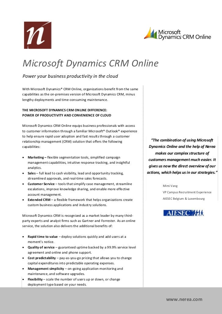 Microsoft Dynamics CRM OnlinePower your business productivity in the cloudWith Microsoft Dynamics® CRM Online, organizatio...