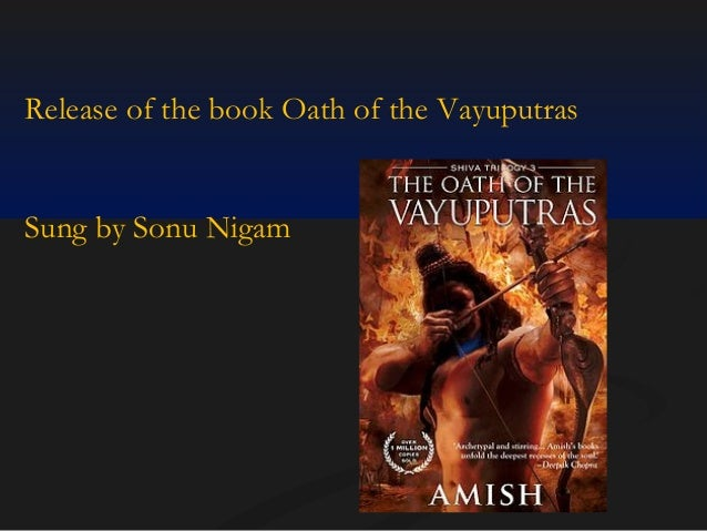 Release of the book Oath of the Vayuputras  Sung by Sonu Nigam