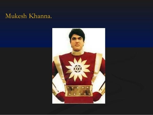 Mukesh Khanna.