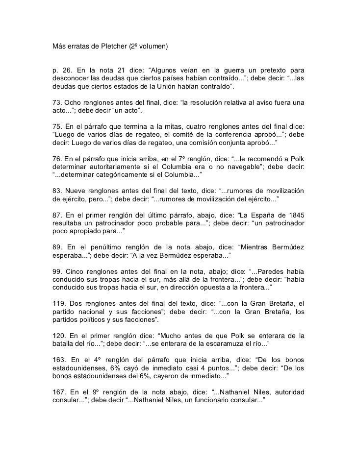 """Más erratas de Pletcher (2º volumen)p. 26. En la nota 21 dice: """"Algunos veían en la guerra un pretexto paradesconocer las ..."""
