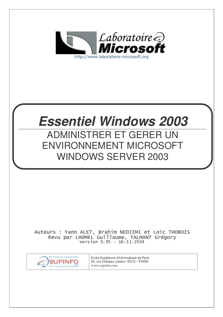 "Essentiel Windows 2003 ADMINISTRER ET GERER UNENVIRONNEMENT MICROSOFT  WINDOWS SERVER 2003   !          ""      ##         ..."