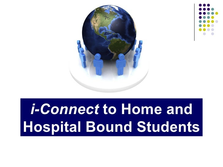 i-Connect  to Home and Hospital Bound Students