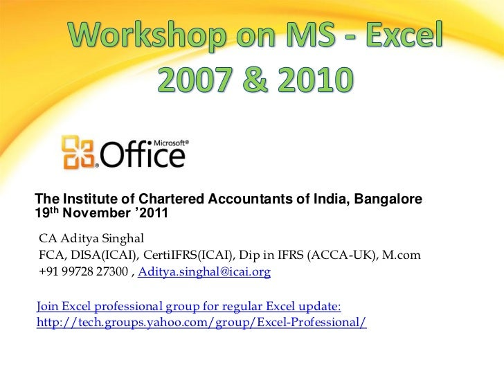 The Institute of Chartered Accountants of India, Bangalore19th November '2011CA Aditya SinghalFCA, DISA(ICAI), CertiIFRS(I...