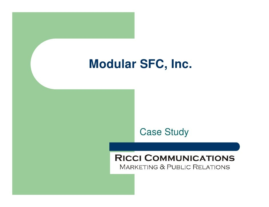 Modular SFC, Inc.             Case Study