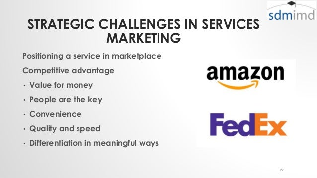 challenges in service marketing Strategic marketing consultants provide market knowledge that enables business success b2b market research, strategy, and consultative development services including customer and.