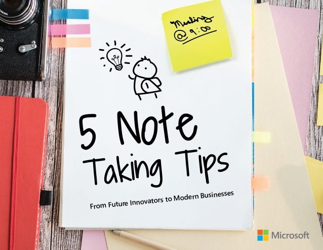 From Future Innovators to Modern Businesses 5 Note Taking Tips