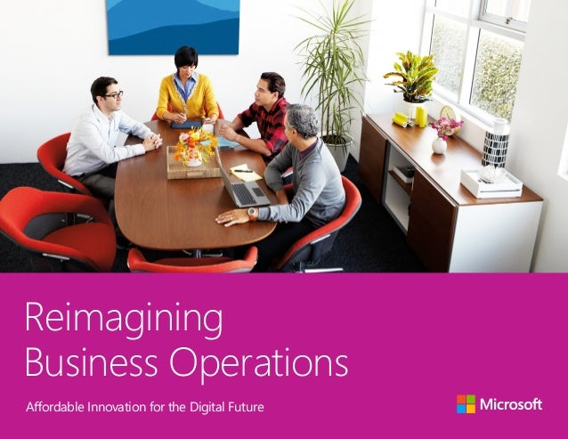 Reimagining Business Operations Affordable Innovation for the Digital Future