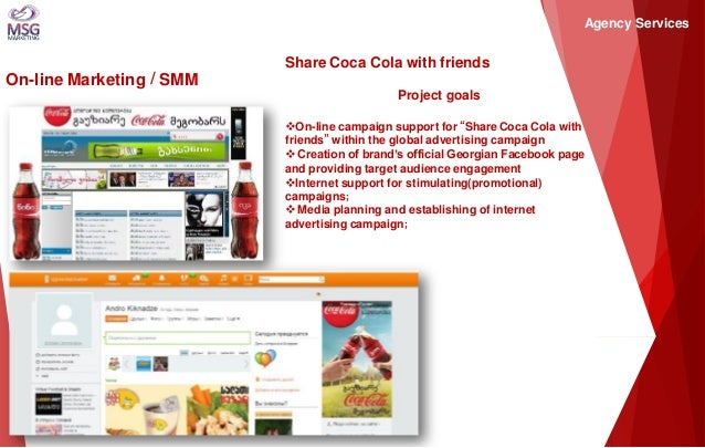 """On-line Marketing / SMM  Share Coca Cola with friends Project goals  On-line campaign support for """"Share Coca Cola with f..."""