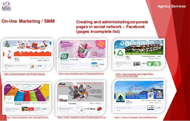 On-line Marketing / SMM  Creating and administratingcorporate pages in social network – Facebook (pages incomplete list)  ...