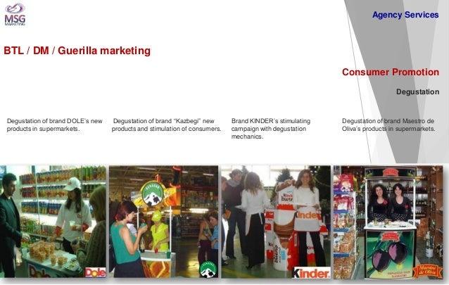 BTL / DM / Guerilla marketing  Consumer Promotion Degustation  Degustation of brand DOLE's new products in supermarkets.  ...