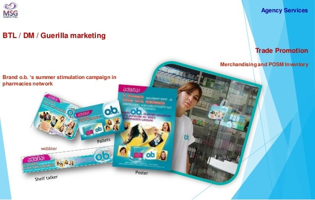 BTL / DM / Guerilla marketing  Trade Promotion Merchandising and POSM Inventory Brand o.b. 's summer stimulation campaign ...